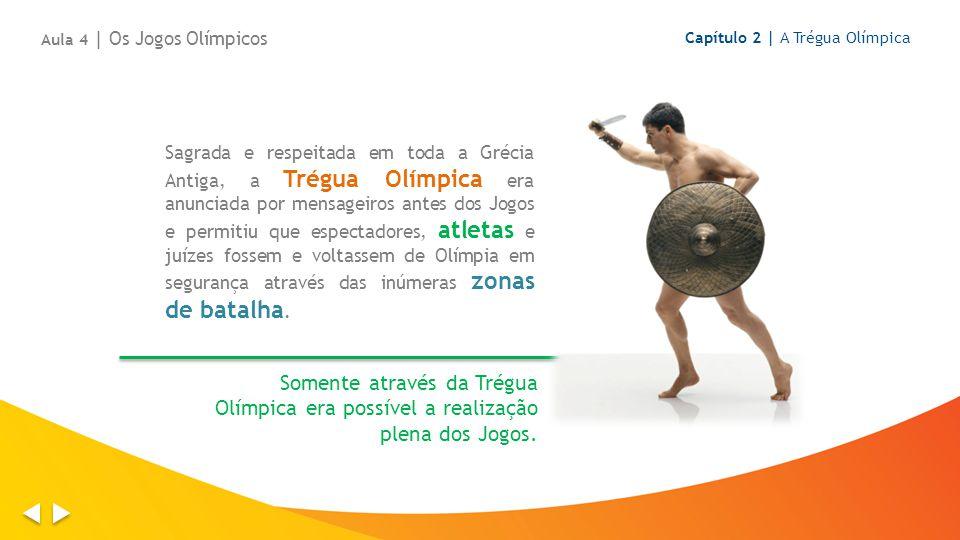 Sagrada e respeitada em toda a Grécia Antiga, a Trégua Olímpica era anunciada por mensageiros antes dos Jogos e permitiu que espectadores, atletas e juízes fossem e voltassem de Olímpia em segurança através das inúmeras zonas de batalha.