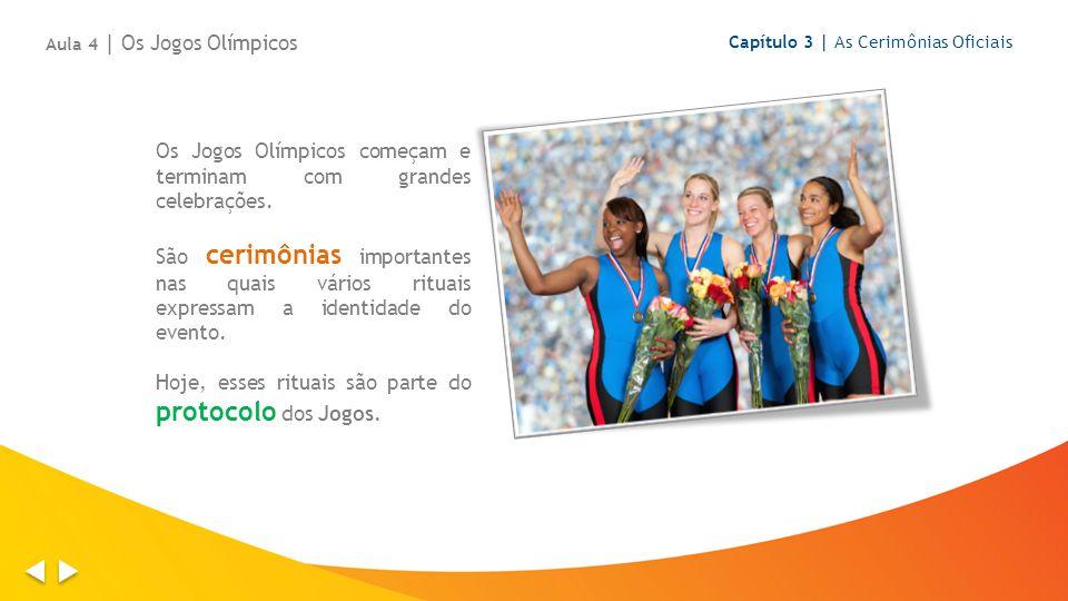 Os Jogos Olímpicos começam e terminam com grandes celebrações. São cerimônias importantes nas quais vários rituais expressam a identidade do evento. H
