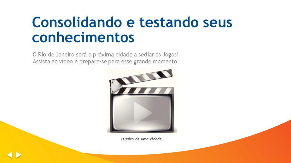 O Rio de Janeiro será a próxima cidade a sediar os Jogos! Assista ao vídeo e prepare-se para esse grande momento. O salto de uma cidade Consolidando e