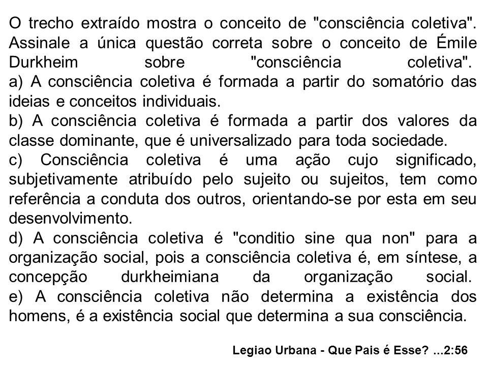 O trecho extraído mostra o conceito de consciência coletiva .
