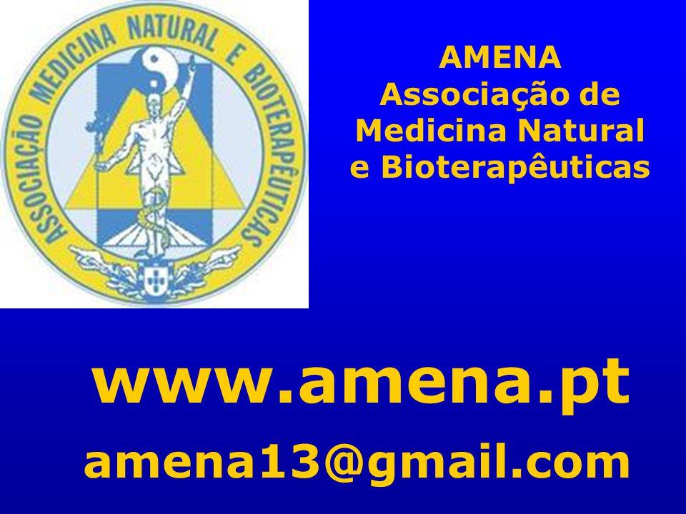 AMENA Associação de Medicina Natural e Bioterapêuticas www.amena.pt amena13@gmail.com