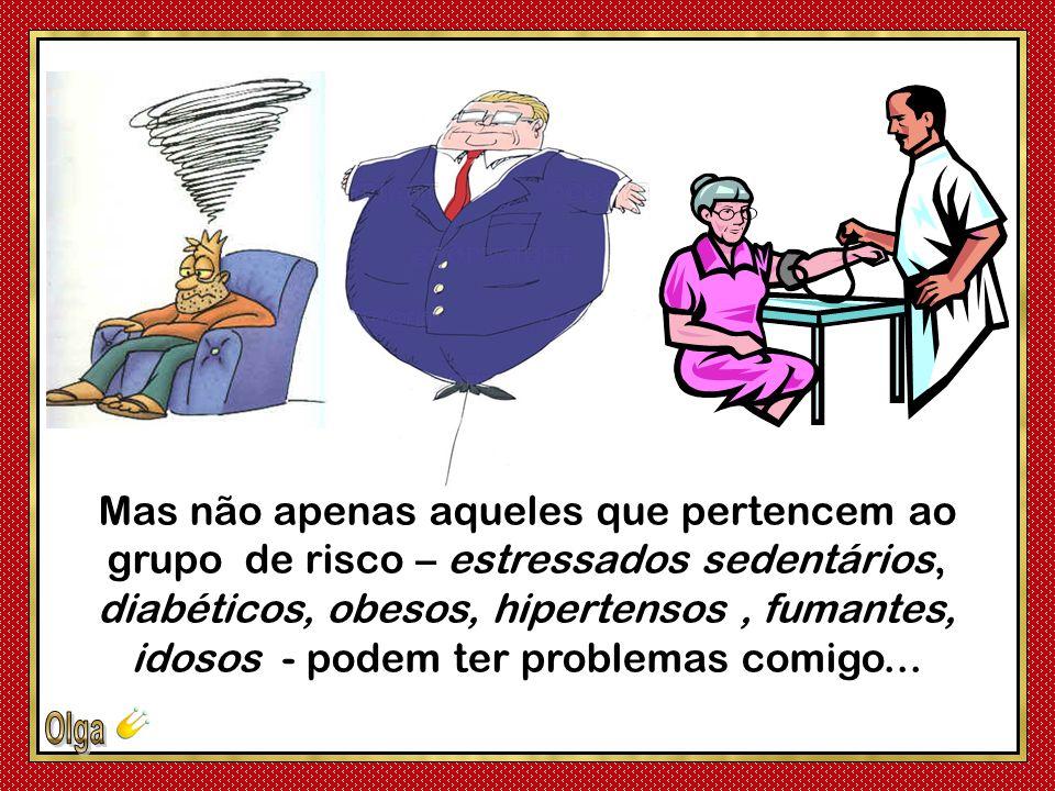 Eu, o Imperador da Vida e do Amor, me transformei num vilão, um problema de saúde pública mundial de primeira grandeza!