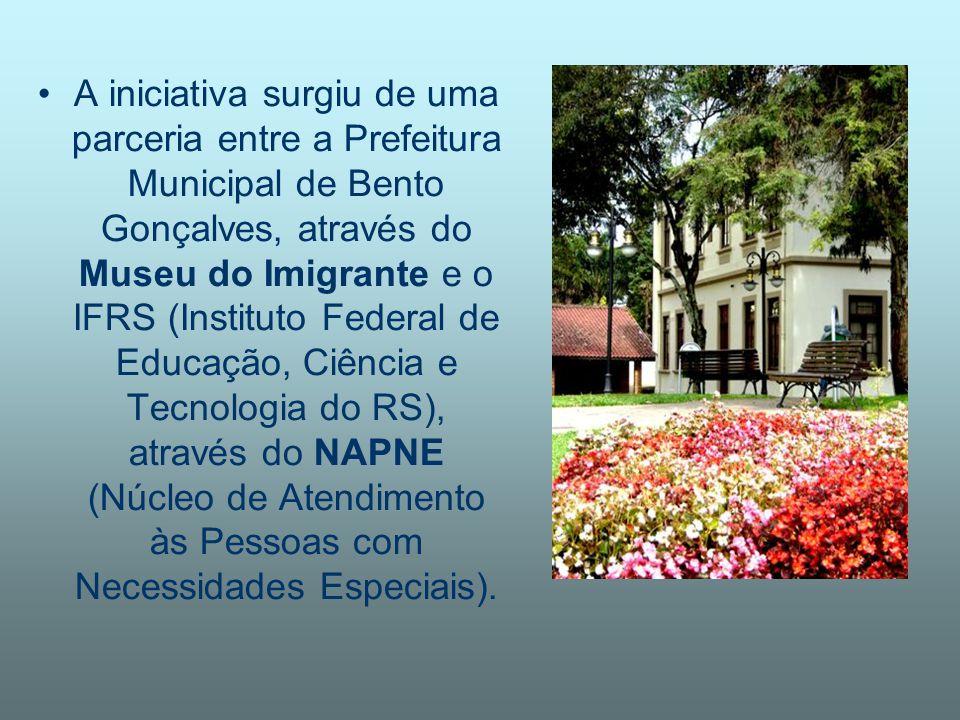 A iniciativa surgiu de uma parceria entre a Prefeitura Municipal de Bento Gonçalves, através do Museu do Imigrante e o IFRS (Instituto Federal de Educ
