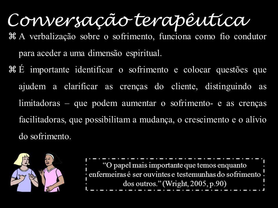 27 tem como princípio basilar a relação indissociável entre as crenças, a espiritualidade e o sofrimento. (…) a correlação e uma interligação entre os