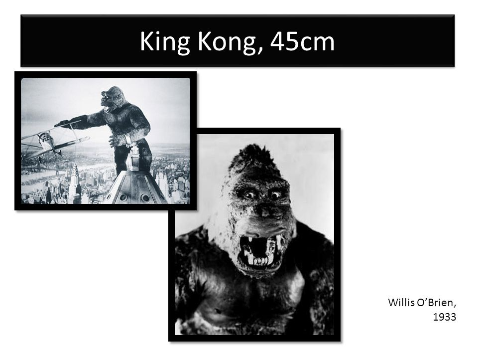 King Kong, 45cm Willis OBrien, 1933