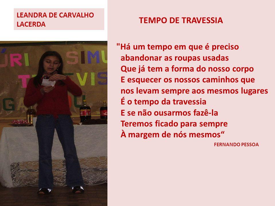 LEANDRA DE CARVALHO LACERDA TEMPO DE TRAVESSIA