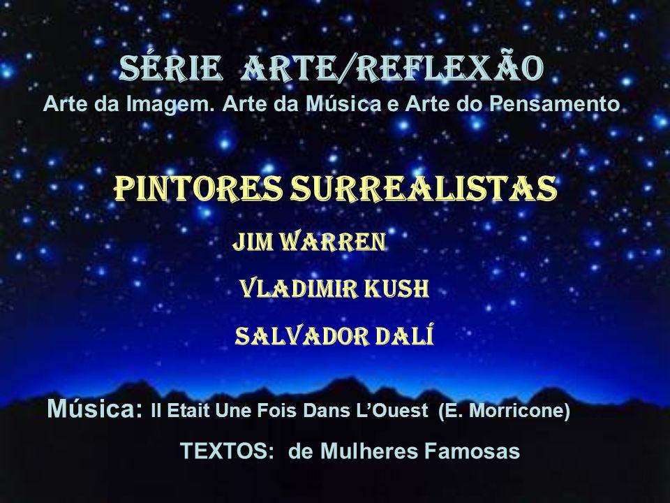 SÉRIE ARTE/REFLEXÃO Arte da Imagem.