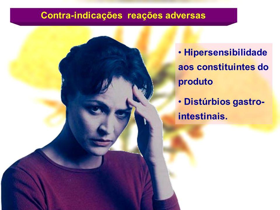 Hipersensibilidade aos constituintes do produto Distúrbios gastro- intestinais. Contra-indicações reações adversas