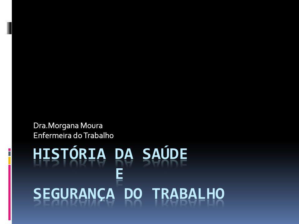 Dra.Morgana Moura Enfermeira do Trabalho