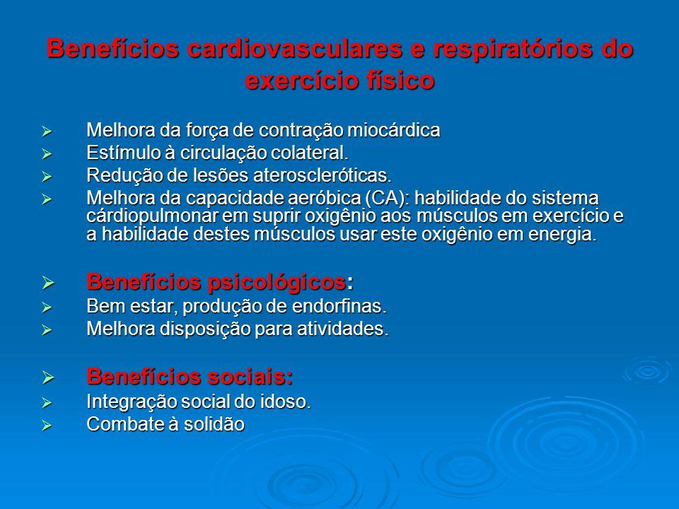 Benefícios cardiovasculares e respiratórios do exercício físico Melhora da força de contração miocárdica Melhora da força de contração miocárdica Estí
