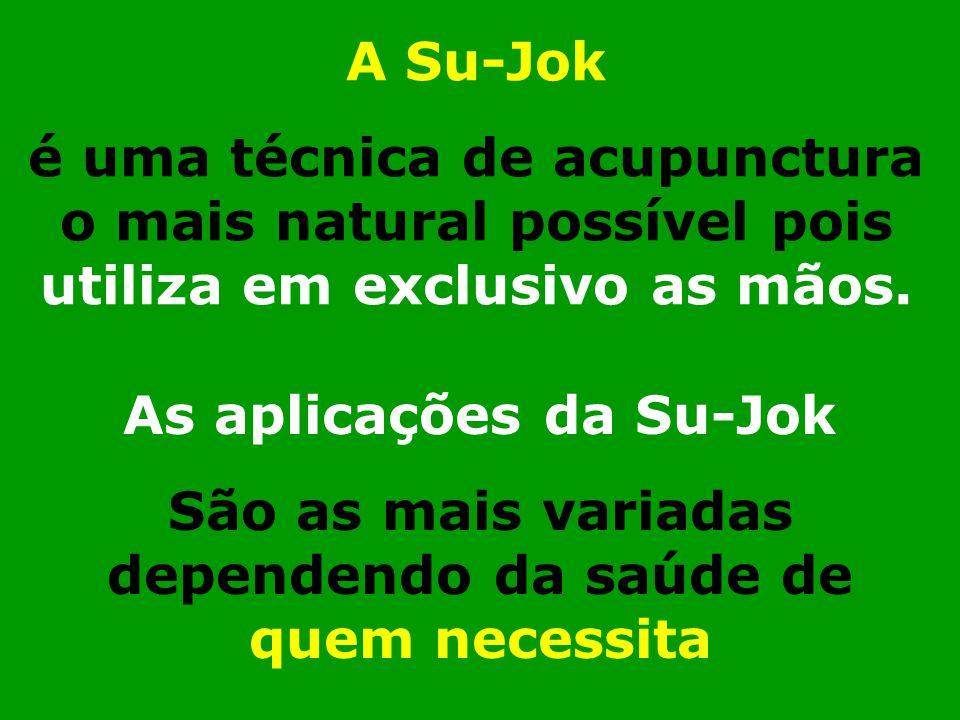 A Su-Jok é uma técnica de acupunctura o mais natural possível pois utiliza em exclusivo as mãos.