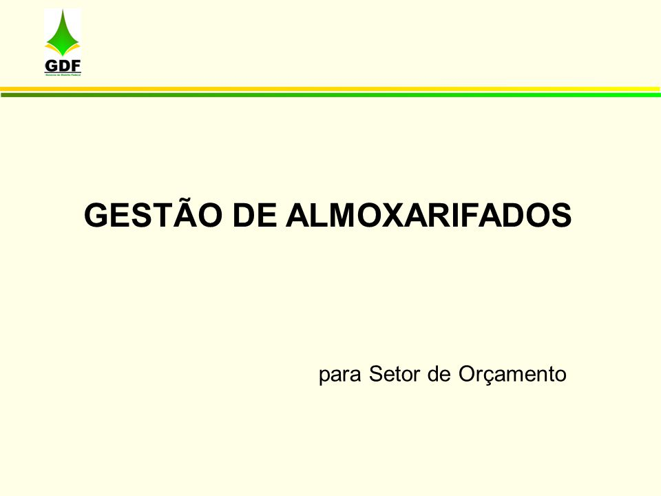 GESTÃO DE ALMOXARIFADOS para Setor de Orçamento