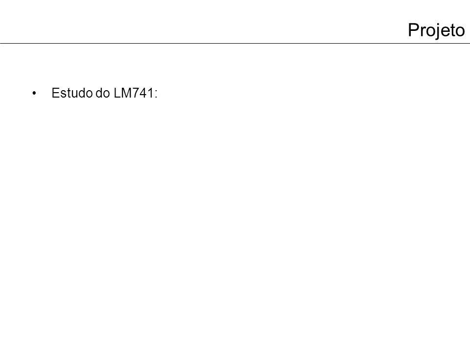 Projeto Estudo do LM741: