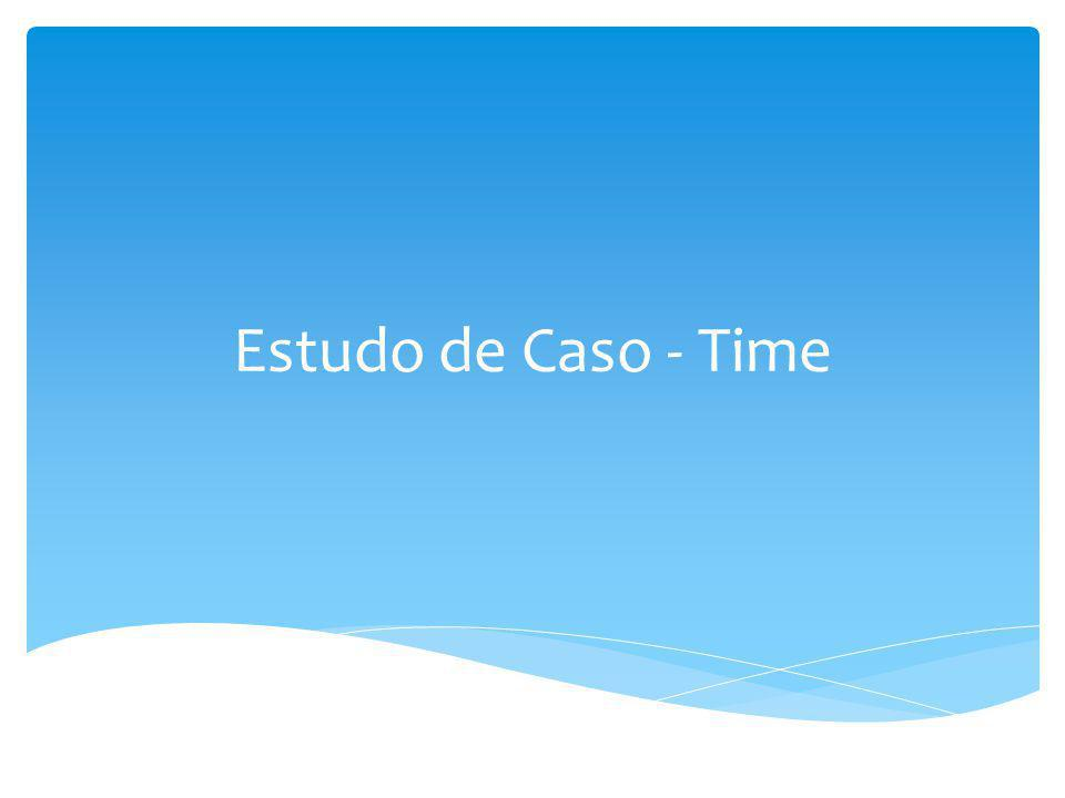 Estudo de Caso - Time