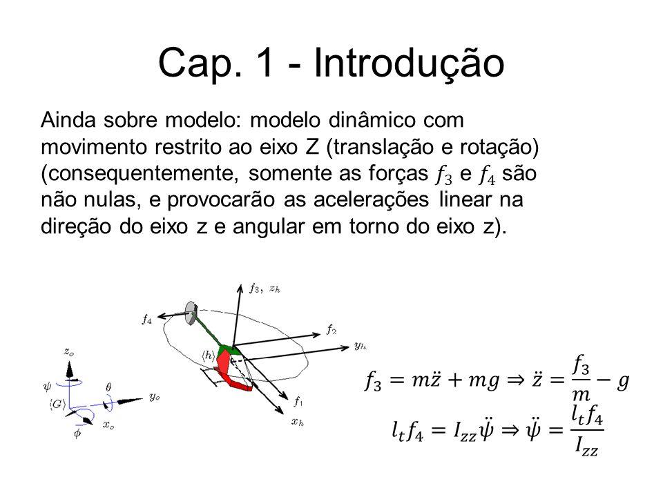 Neste texto, um modelo de um sistema físico será chamado de sistema.