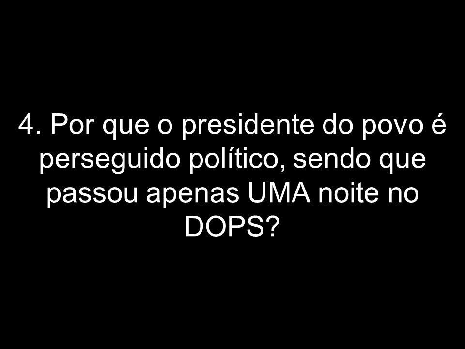 3. Só responderei uma: Lula não recebe aposentadoria por invalidez! Ele perdeu o dedo numa prensa e recebeu uma indenização da empresa, na década de 6