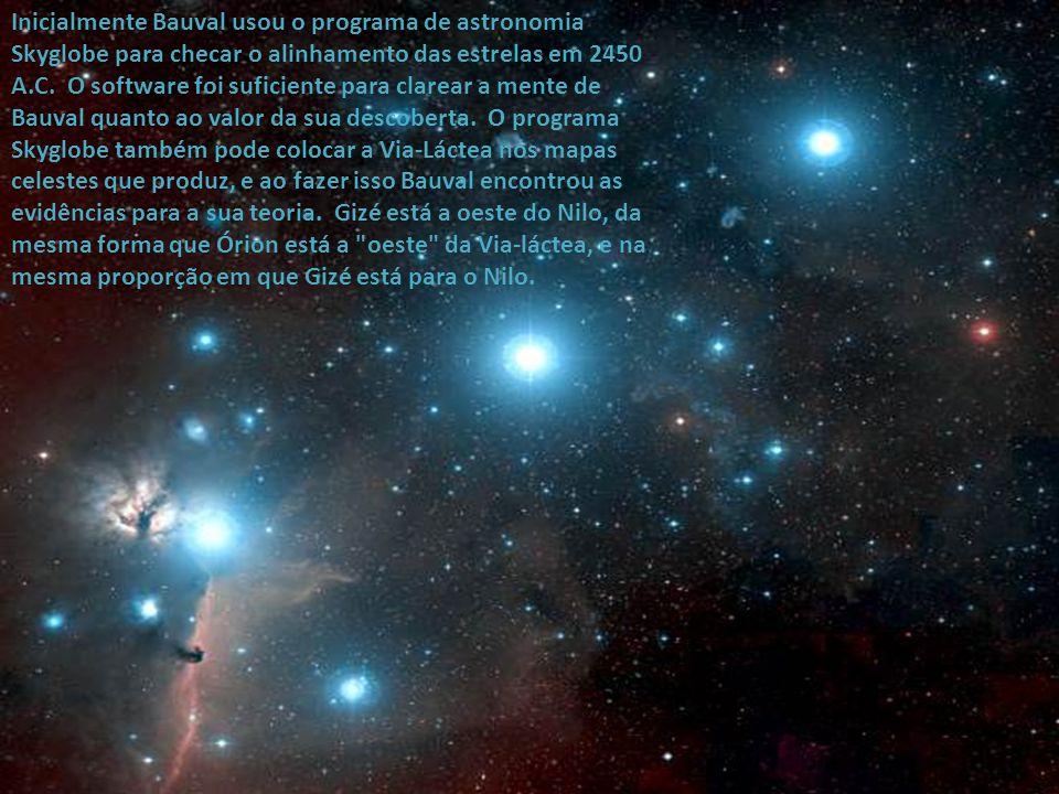 Ele mencionou de passagem que as estrelas que formam o cinturão do caçador pareciam imperfeitamente alinhadas, e não formavam uma diagonal reta. Minta