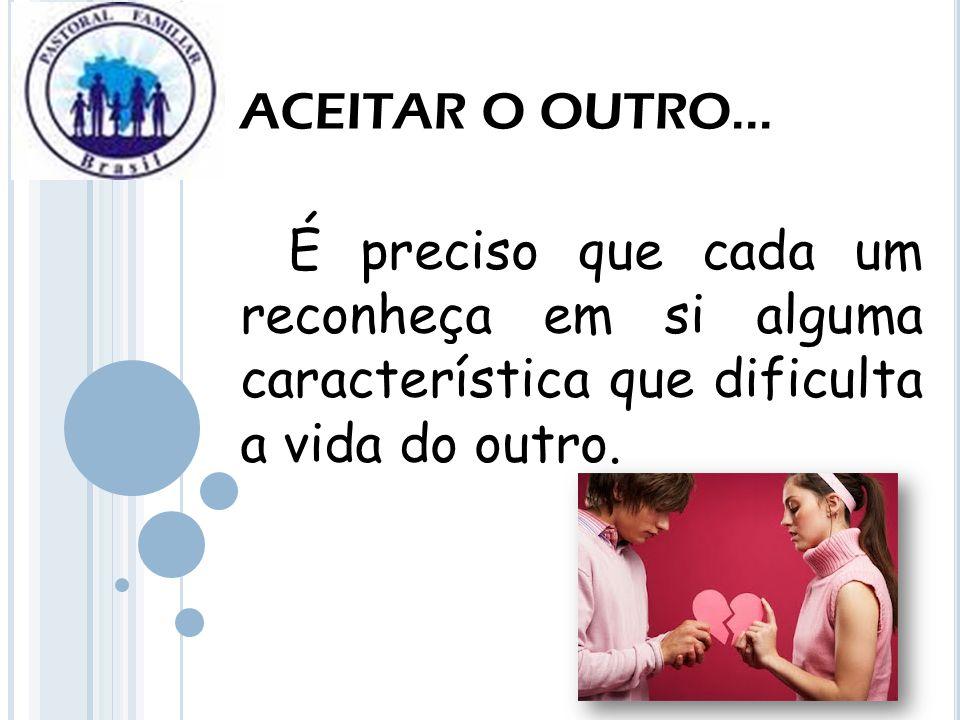 ACEITAR O OUTRO...