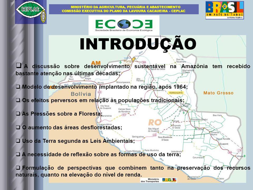 INTRODUÇÃO A discussão sobre desenvolvimento sustentável na Amazônia tem recebido bastante atenção nas últimas décadas; Modelo de desenvolvimento impl
