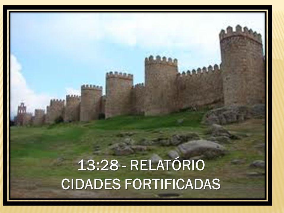 13:28 - RELATÓRIO CIDADES FORTIFICADAS