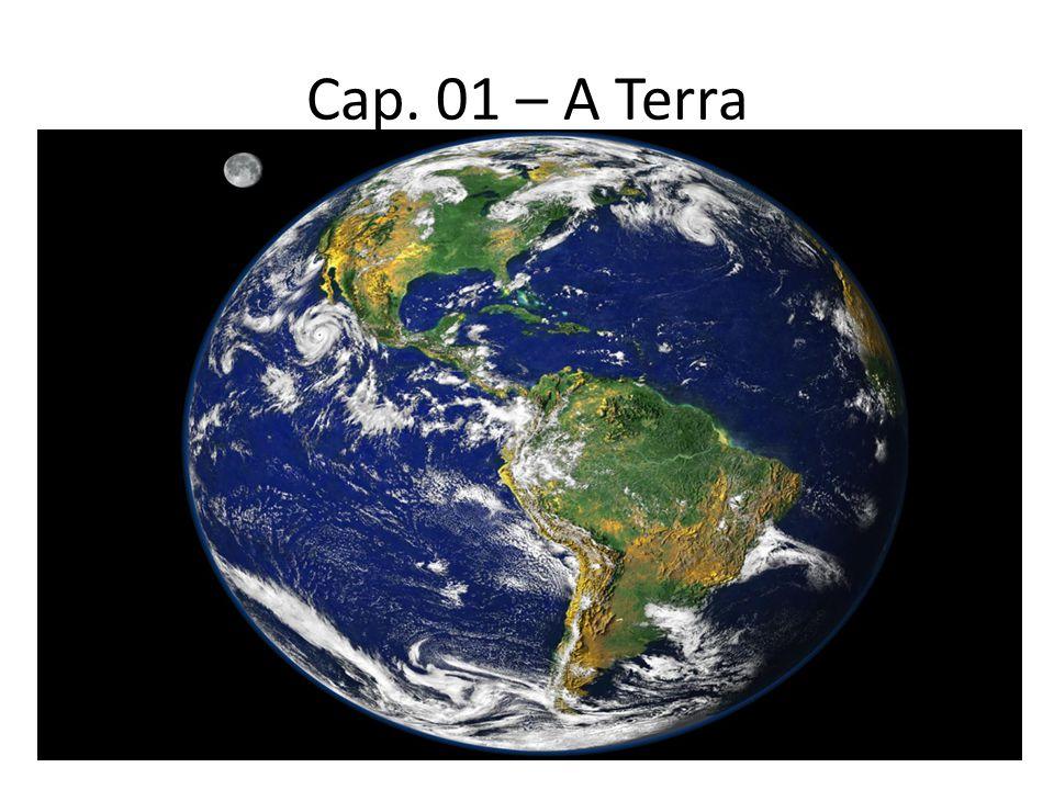 A Terra: idade e evolução Até o início do século XVIII, as ideias religiosas eram a única fonte de explicação para a origem da Terra.