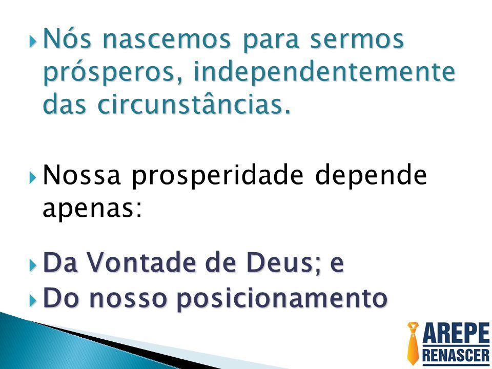 DECLARE COM FÉ: DECLARE COM FÉ: Hoje eu venço todas as oposições que se levantaram contra a minha prosperidade.
