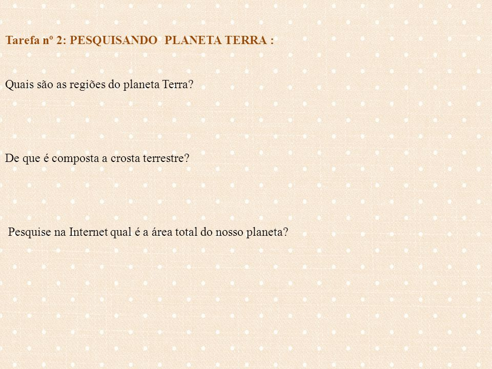 Tarefa 3 - Regiões externas da Terra: LITOSFERA, HIDROSFERA, ATMOSFERA, BIOSFERA.