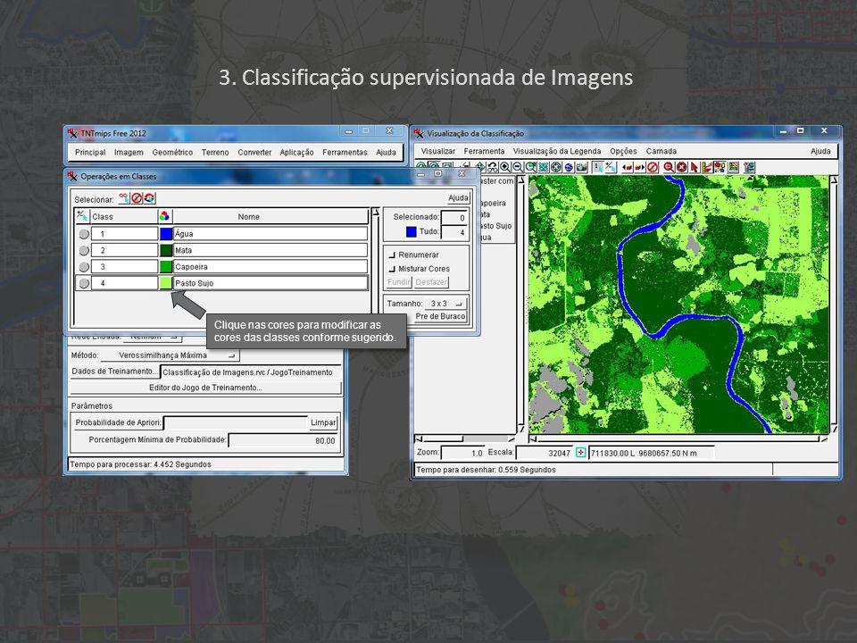 3. Classificação supervisionada de Imagens Clique nas cores para modificar as cores das classes conforme sugerido.
