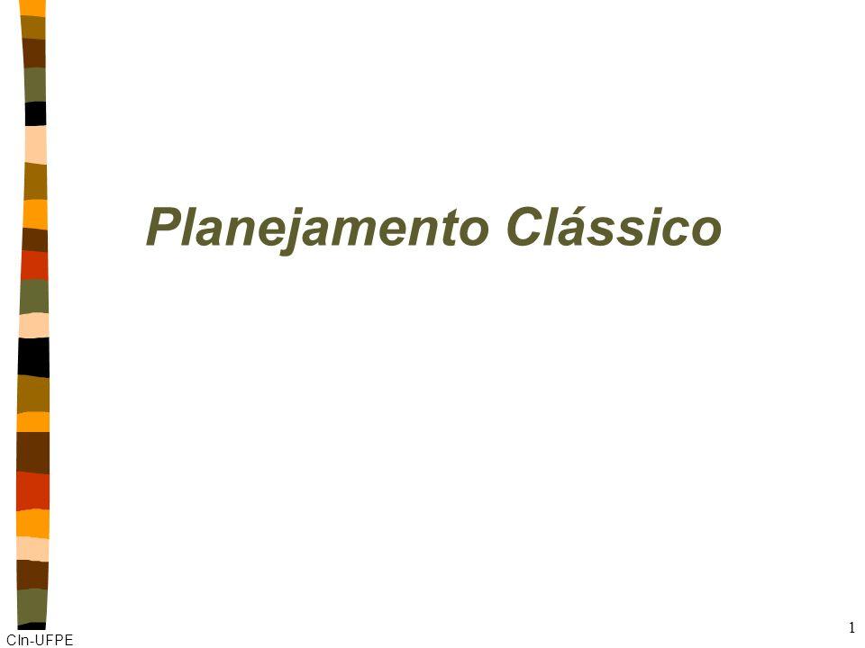 CIn-UFPE 1 Planejamento Clássico