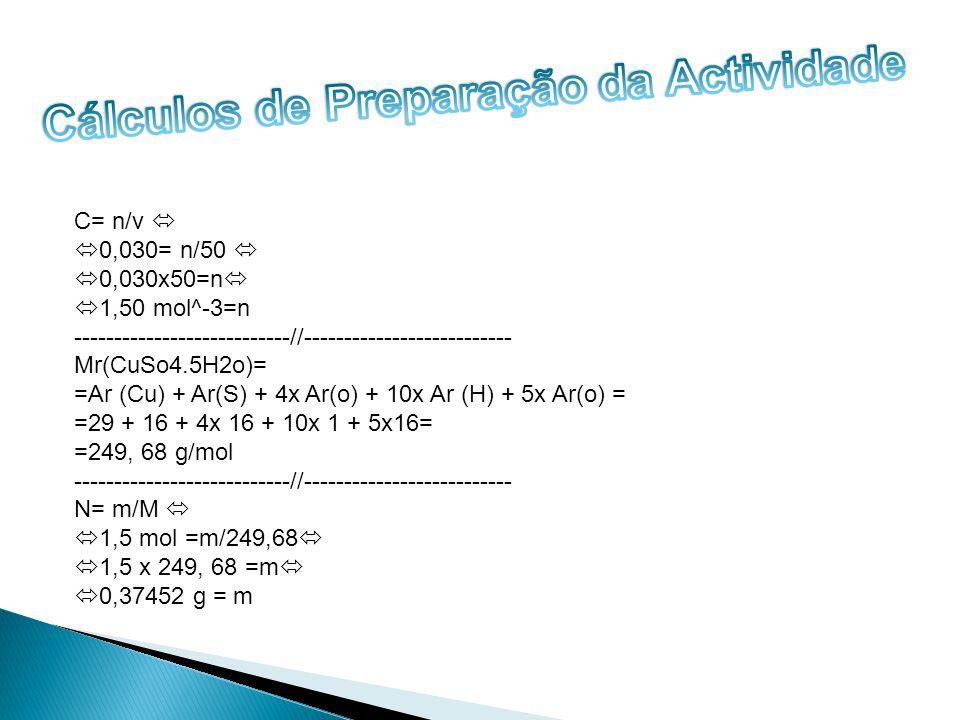 C= n/v 0,030= n/50 0,030x50=n 1,50 mol^-3=n ---------------------------//-------------------------- Mr(CuSo4.5H2o)= =Ar (Cu) + Ar(S) + 4x Ar(o) + 10x Ar (H) + 5x Ar(o) = =29 + 16 + 4x 16 + 10x 1 + 5x16= =249, 68 g/mol ---------------------------//-------------------------- N= m/M 1,5 mol =m/249,68 1,5 x 249, 68 =m 0,37452 g = m