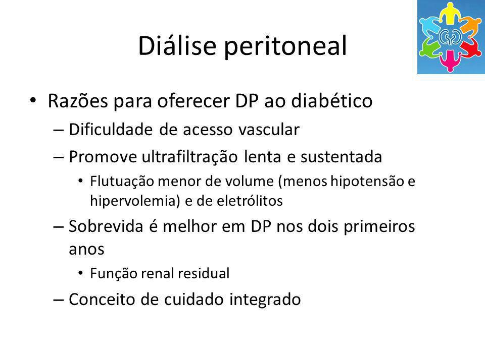 Diálise peritoneal Razões para oferecer DP ao diabético – Dificuldade de acesso vascular – Promove ultrafiltração lenta e sustentada Flutuação menor d