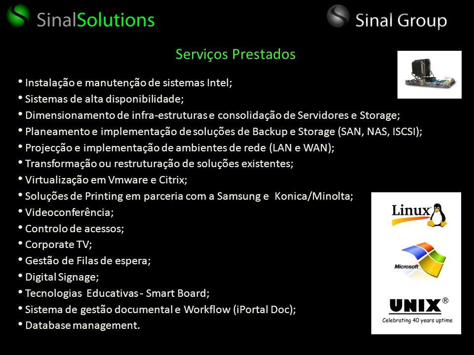 Instalação e manutenção de sistemas Intel; Sistemas de alta disponibilidade; Dimensionamento de infra-estruturas e consolidação de Servidores e Storag