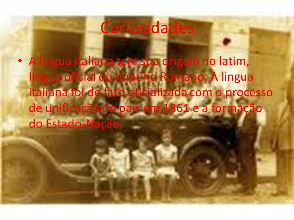 Curiosidades A língua italiana tem sua origem no latim, língua oficial do Império Romano. A lingua italiana foi de fato oficializada com o processo de