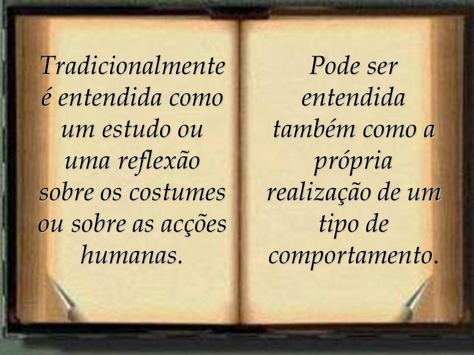 Para os cristãos da idade média: o ideal ético é o da vida espiritual, de amor e fraternidade (Santo Agostinho).