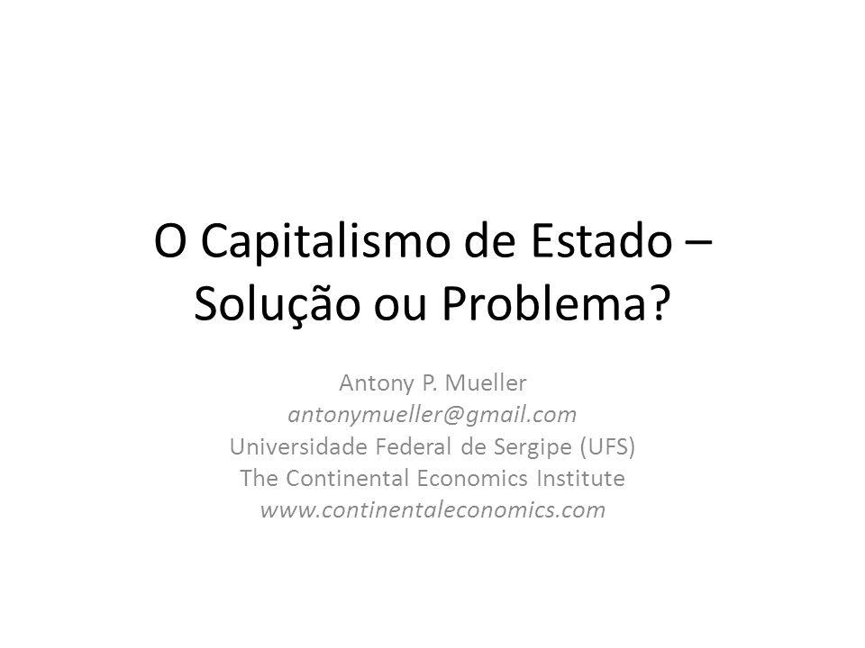 O Capitalismo de Estado – Solução ou Problema.Antony P.
