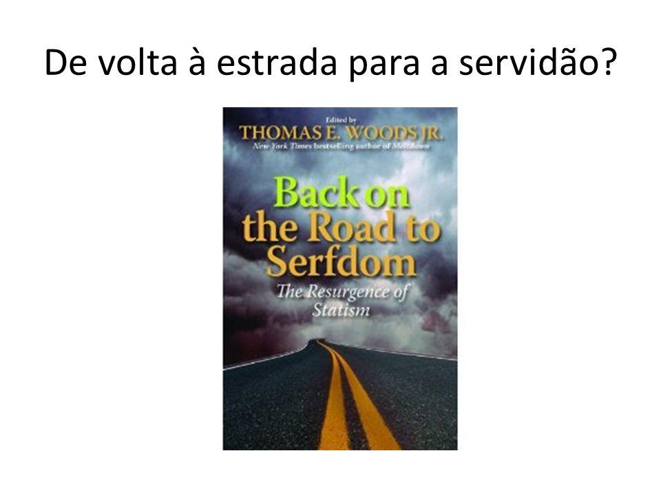 De volta à estrada para a servidão?