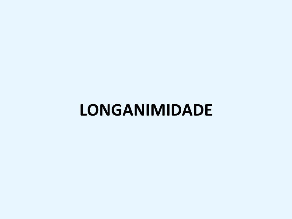 LONGANIMIDADE