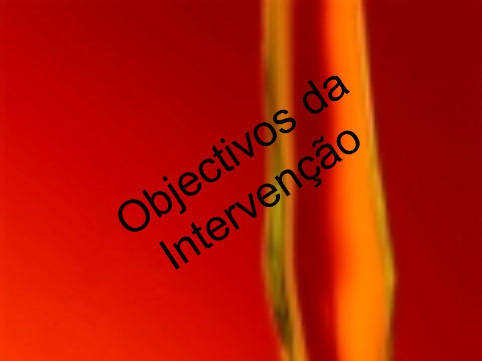 Objectivos da Intervenção