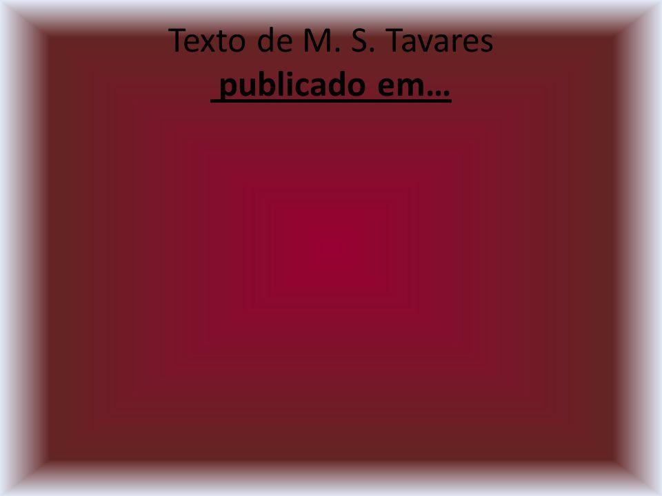 Texto de M. S. Tavares publicado em…