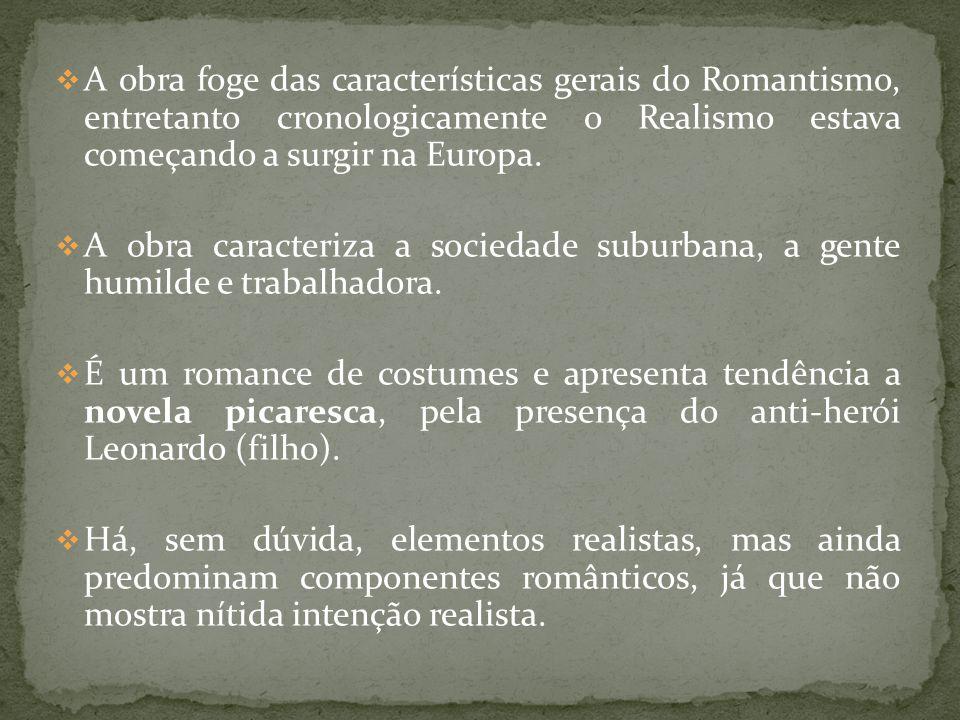 A obra foge das características gerais do Romantismo, entretanto cronologicamente o Realismo estava começando a surgir na Europa. A obra caracteriza a