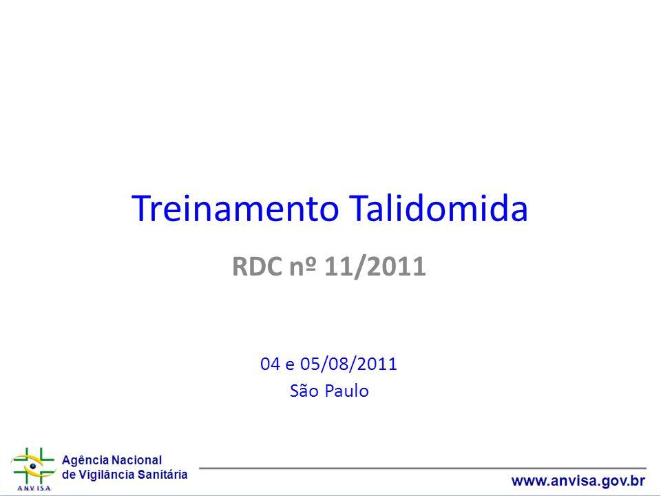 Treinamento Talidomida RDC nº 11/2011 04 e 05/08/2011 São Paulo