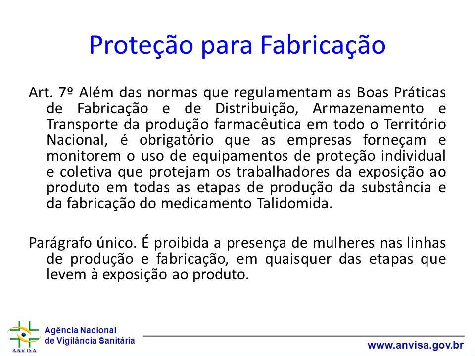 Proteção para Fabricação Art.