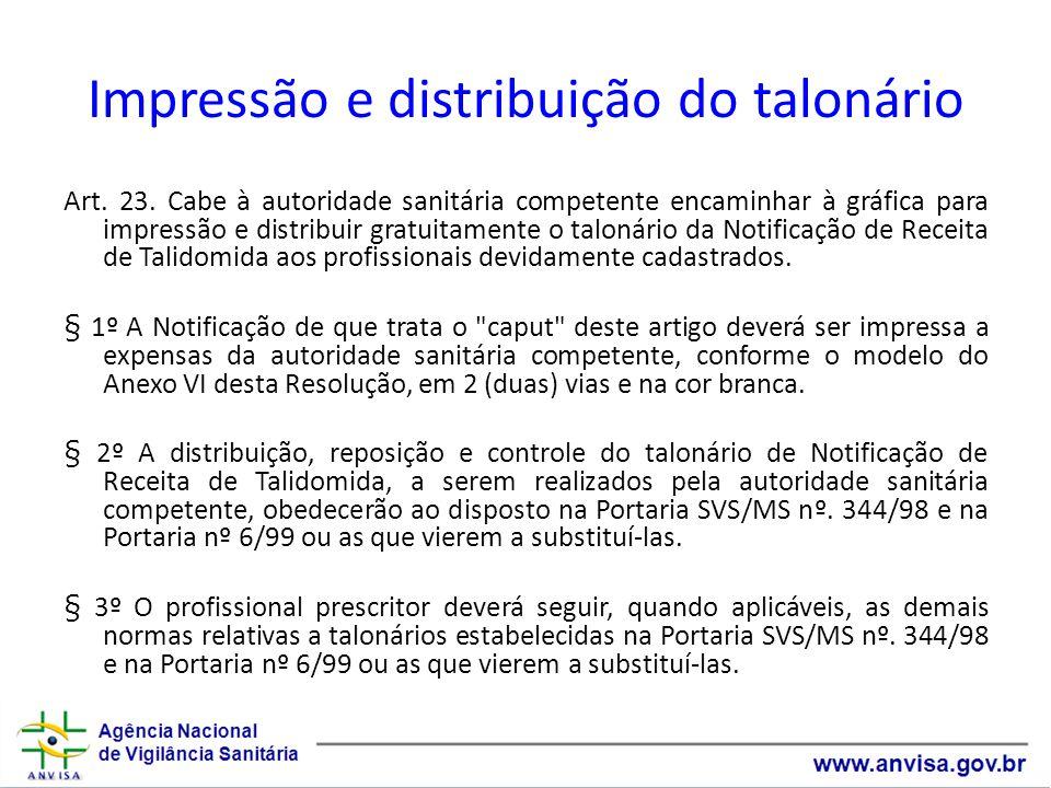 Impressão e distribuição do talonário Art.23.