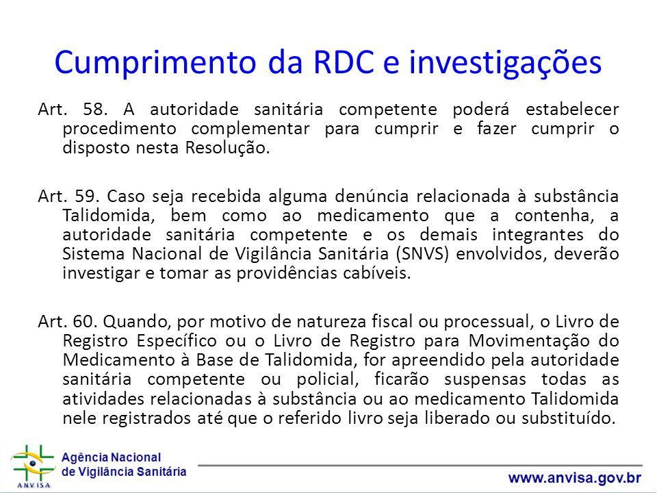Cumprimento da RDC e investigações Art.58.