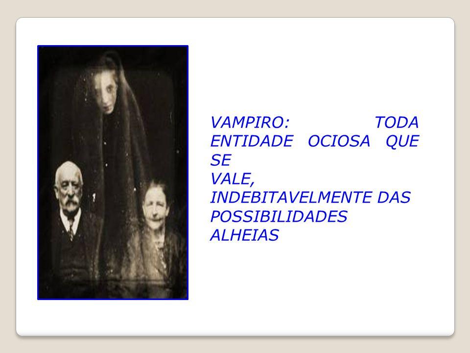 A cura do vampirismo não é mais do que um processo de separação dos implicados, de afastamento do v ampiro da órbita de sua vítima. Mas não basta esse