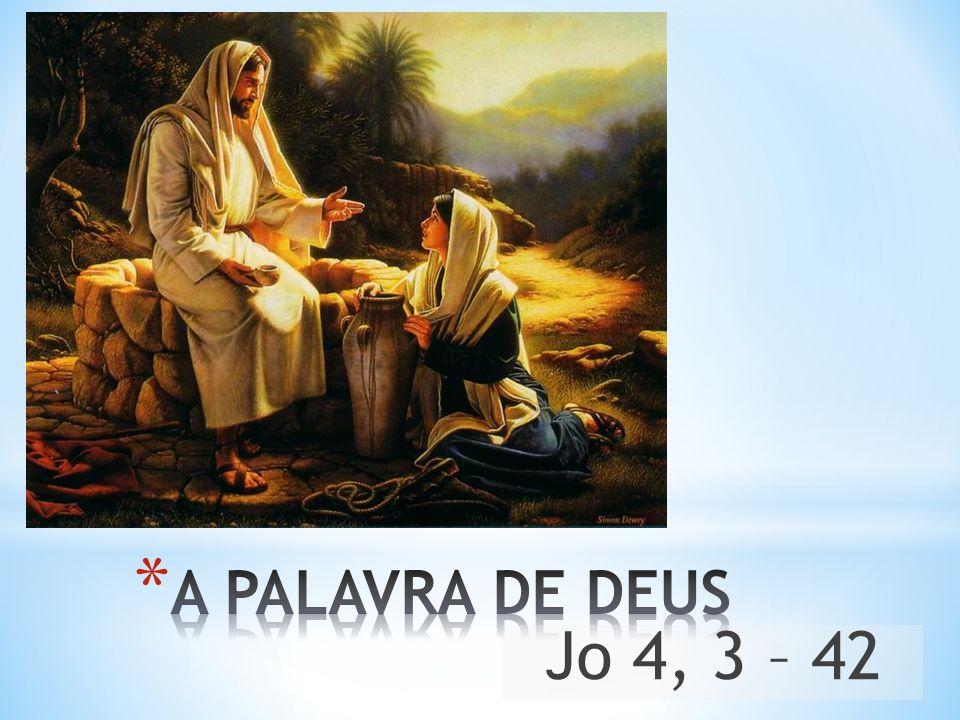 Jesus disse à samaritana: «Vá chamar o seu marido e volte aqui.» A mulher respondeu: «Eu não tenho marido.» Jesus disse: «Você tem razão ao dizer que não tem marido.