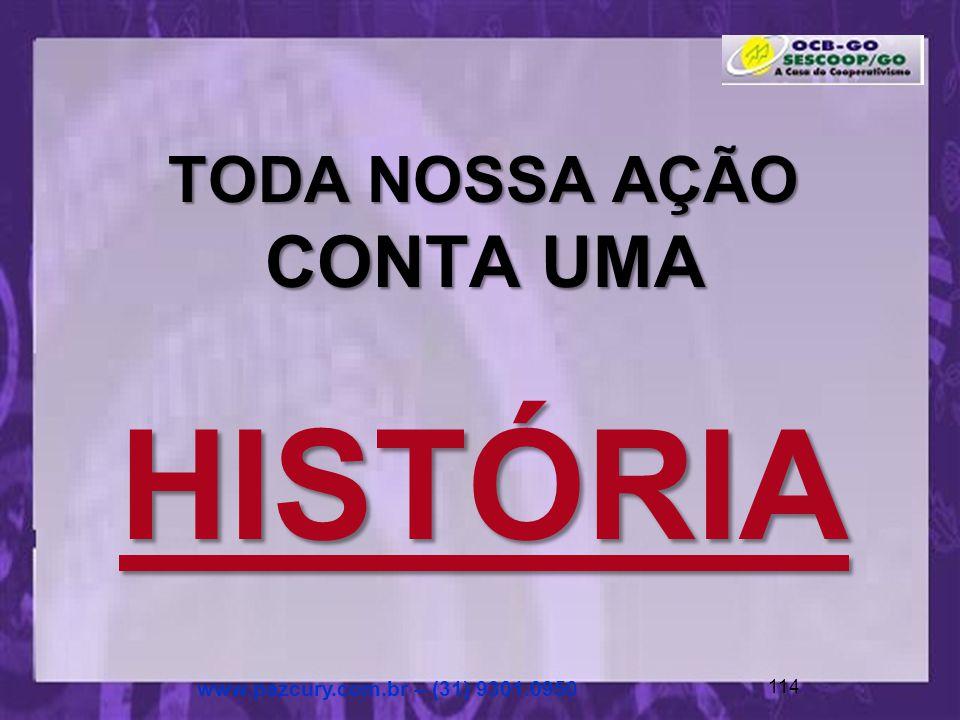 Coração da Paz www.pazcury.com.br – (31) 9301.0950 113 Felicidades...