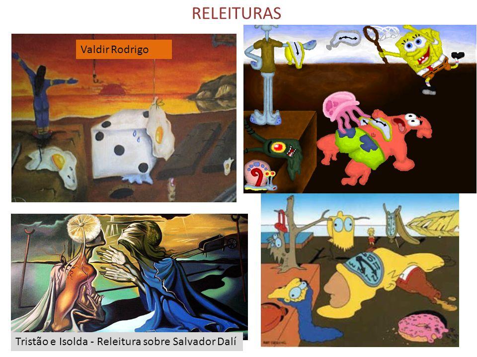 RELEITURAS Valdir Rodrigo Tristão e Isolda - Releitura sobre Salvador Dalí