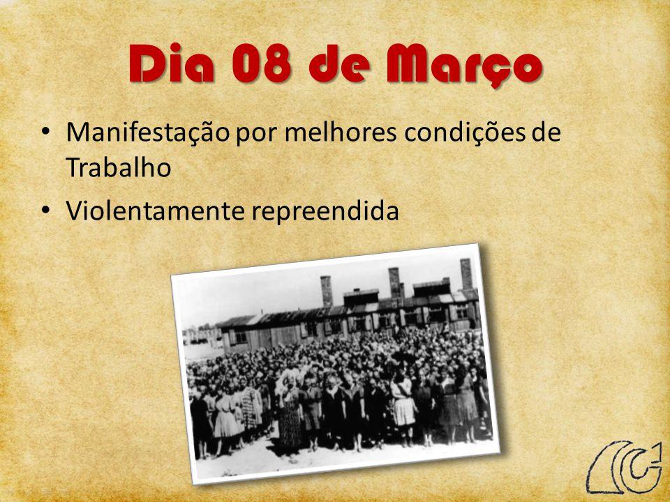 Dia 08 de Março Manifestação por melhores condições de Trabalho Violentamente repreendida