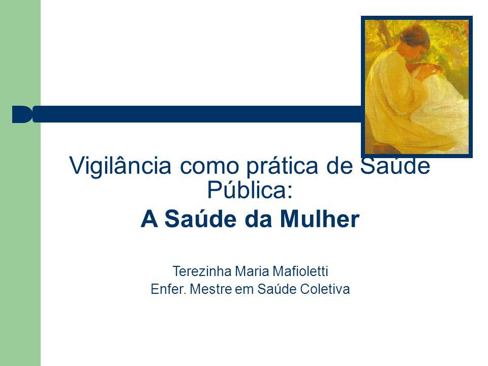 Dados sócio-econômicos e epidemiológicos da população feminina Paraná